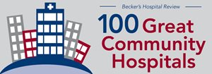 Becker's Hospital Review 100 Great Community Hospitals